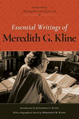 Essential Writings of Meredith G Kline