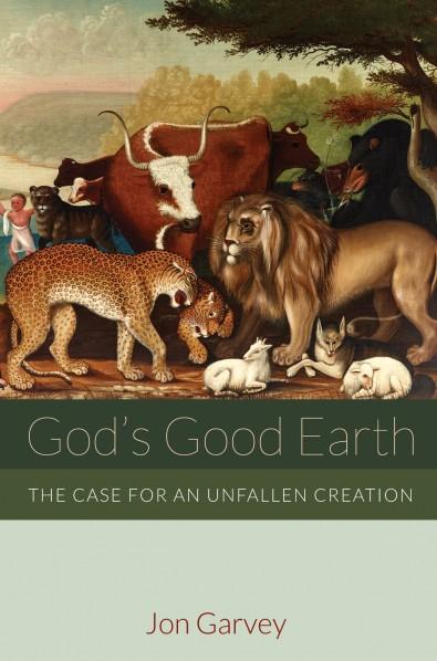 God's Good Earth